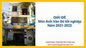 Giải đề môn Anh Văn thi tốt nghiệp năm 2021-2022